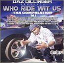DAZ DILLINGER - Who Ride Wit Us - CD ** Brand New **