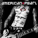 AMERICAN PEARL - American Pearl - CD ** Very Good condition **