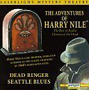HARRY NILE - The Adventures of Harry Nile: Dead Ringer; Seattle Blues - CD