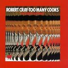 ROBERT CRAY - Too Many Cooks - CD ** Very Good condition **