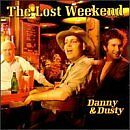 DANNY & DUSTY - Lost Weekend - CD ** Very Good condition **