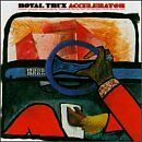 ROYAL TRUX - Accelerator - CD ** Brand New **