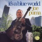 JOE PUMA - It's Blue World - CD ** Brand New **