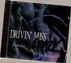 DRIVIN MISS CRAZY - Another Day in Paradise - CD ** Brand New **