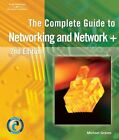MICHAEL GRAVES - The Complete Guide to Networking and Network+  ** Brand New **