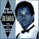 LOU CHRISTIE - Beyond the Blue Horizon: More of the Best - CD ** Brand New **