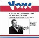 HARRY JAMES - A Musical Contribution By America's Best For Our Armed Forces Over