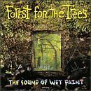 FOREST FOR THE TREES - Sound of Wet Paint - CD ** Brand New **