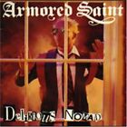 ARMORED SAINT - Delirious Nomad - CD ** Brand New **