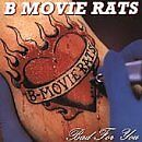 B-MOVIE RATS - Bad for You - CD ** Brand New **