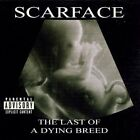 SCARFACE - Last Of A Dying Breed [Explicit] - CD ** Brand New **