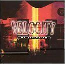 VELOCITY - Activator - CD ** Like New - Mint **