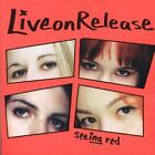 LIVEONRELEASE - Seeing Red - CD ** Brand New **