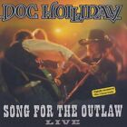DOC HOLLIDAY - Song for the Outlaw - CD ** Very Good condition **
