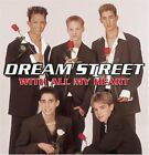 DREAM STREET - With All My Heart - CD ** Brand New **