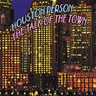 HOUSTON PERSON - The Talk of the Town - CD ** Brand New **