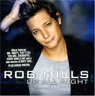 ROB MILLS - Up All Night - CD ** Brand New **