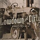 FORTYTWENTY - Low Down and Dirty - CD ** Brand New **