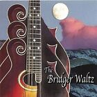 THE MONTANA MANDOLIN SOCIETY - The Bridger Waltz - CD ** Brand New **