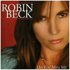 ROBIN BECK - Do You Miss Me - CD ** Very Good condition **
