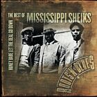 MISSISSIPPI SHEIKS - Honey Babe Let The Deal Go Down: The Best Of Mississippi Sh