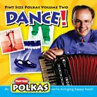UNCLE MIKE AND HIS POLKA BAND - Pint Size Polkas Volume Two: Dance! - CD