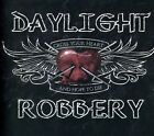 DAYLIGHT ROBBERY - Cross Your Heart - CD ** Brand New **