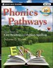 Phonics Pathways Clear Steps to Easy Reading and Perfect Spelling Hiskes Dolo