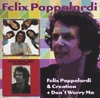 FELIX PAPPALARDI - Felix Pappalardi & Creation & Don't Worry ** Brand New **
