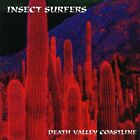 INSECT SURFERS - Death Valley Coastline - CD ** Brand New **