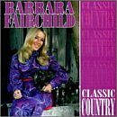 BARBARA FAIRCHILD - Classic Country - CD ** Very Good Condition **