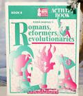 Romans Reformers And Revolutionaries By Diana Waring Book B Activity Book
