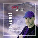 WILLIS, GARY - No Sweat - CD ** Brand New **