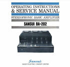 SANSUI BA-202 SOL STATE BASIC AMP OPERATING INSTRUCTIONS AND SERVICE MANUAL ENG