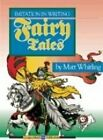 MATT WHITLING Fairy Tales Imitation In Writing  Brand New