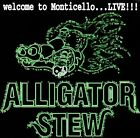 ALLIGATOR STEW - Welcome to Monticellolive!!! - CD ** Very Good Condition **