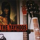 THE YAYHOOS - Fear Not the Obvious - CD ** Brand New **