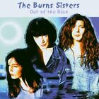 THE BURNS SISTERS - Out of the Blue - CD ** Brand New **
