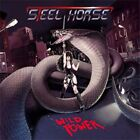 STEEL HORSE - Wild Power - CD ** Like New - Mint **