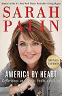 SARAH PALIN America by Heart signed edition Reflections on  Brand New