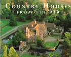 COUNTRY HOUSES FROM THE AIR SIGNED BY AUTHOR Tinniswood Adrian Photograph