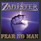 ZANISTER - Fear No Man - CD ** Brand New **