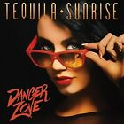 Danger Zone - Tequila Sunrise 670573054429 (CD Used Very Good)