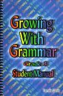 Growing with Grammar Grade 3 Student Manual  Very Good Condition