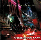 Steelhouse Lane ‎– ...Slaves Of The New World...CD NEW