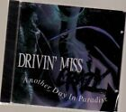 DRIVIN' MISS CRAZY - Another Day in Paradise - CD ** Brand New **