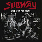 Subway  ‎– Hold On To Your Dream CD NEW