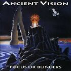 ANCIENT VISION - Focus Or Blinders - CD - **BRAND NEW/STILL SEALED** - RARE