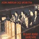 ASIAN AMERICAN JAZZ ORCHESTRA - Big Bands Behind Barbed Wire - CD - Import - VG