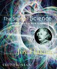 STORY OF SCIENCE EINSTEIN ADDS A NEW DIMENSION By Joy Hakim UsedGood